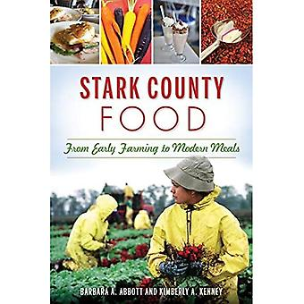 Stark County Food: From Early Farming to Modern Meals