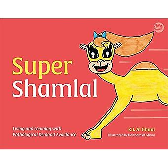 Super Shamlal - Asuminen ja oppiminen patologisen kysynnän välttämisellä