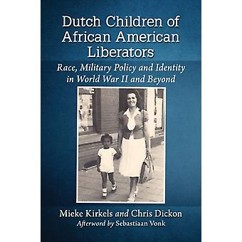Dutch Children of African American Liberators by Kirkels & MiekeDickon & Chris