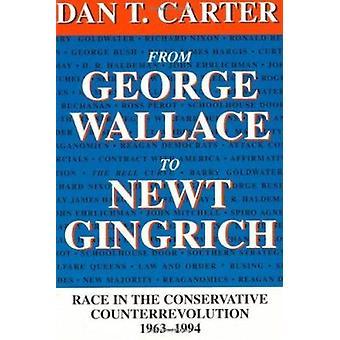 George Wallacesta Newt Gingrichiin - Kisa konservatiivien kreivittärissä
