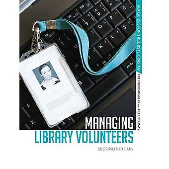 Managing Library Volunteers by Preston Driggers - 9780838910641 Book