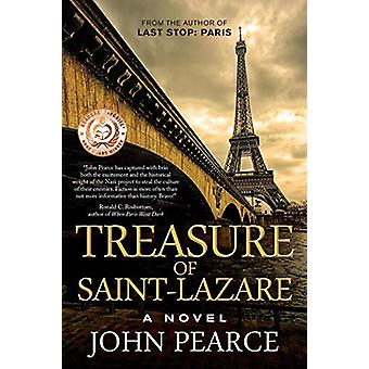 Treasure of Saint-Lazare by John Pearce - 9780985962616 Book