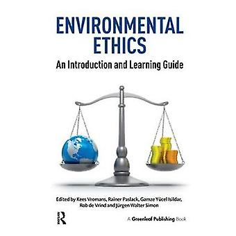 Environmental Ethics An Introduction and Learning Guide