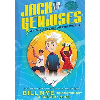 Jack and the Geniuses At the Bottom of the World 1