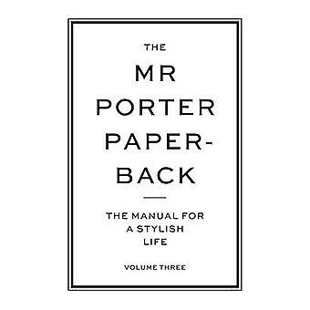 The Mr Porter Paperback by Brodie & John