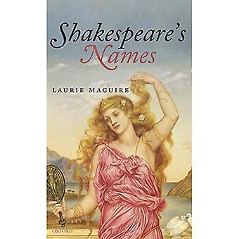 Shakespeare's Names (Oxford Shakespeare Topics)