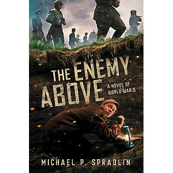 The Enemy Above by Michael & P Spradlin