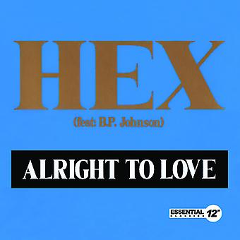 Hex - Alright to Love USA import