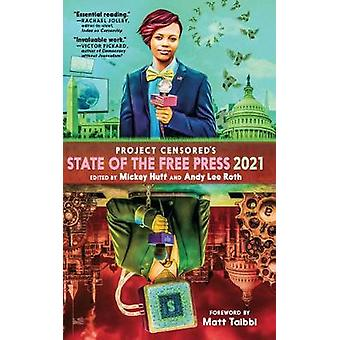 Censored 2021 The Top Censored Stories and Media Analysis of 2019  2020 Project Censored's State of the Free Press