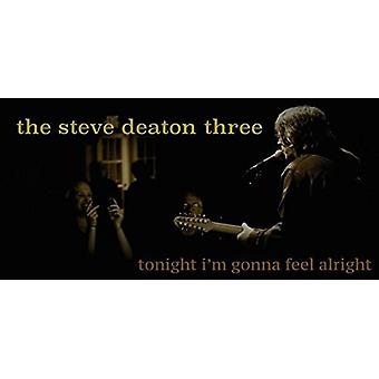 Steve Deaton Three - Tonight Im Gonna Feel Alright EP [CD] USA import