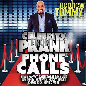 Nephew Tommy - Celebrity Prank Phone Calls [CD] USA import