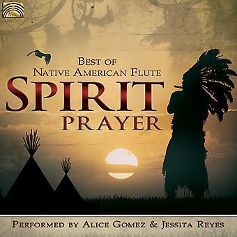 Gomez, Alice / Reyes, Jessita - geest-gebed: beste van Native American Flute [CD] USA import