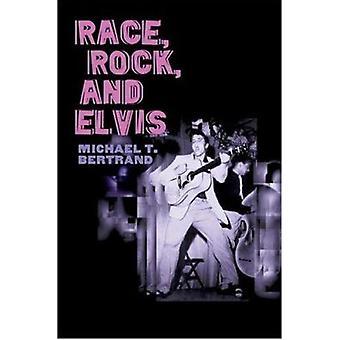 Wyścig - Rock - i Elvis przez Michael T. Bertrand - 9780252072703 książki
