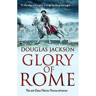 Glory of Rome - (Gaius Valerius Verrens 8) by Glory of Rome - (Gaius Va