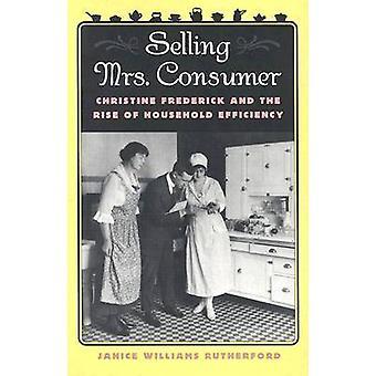 Verkoop van Mrs. consument - Christine Frederick en de opkomst van huishouden