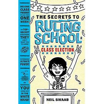 La elección de la clase por Neil Swaab - libro 9781419721267