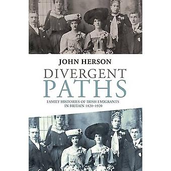 Divergent Paths - Family Histories of Irish Emigrants in Britain - 182