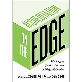 Accreditation on the Edge - Challenging Quality Assurance in Higher Ed