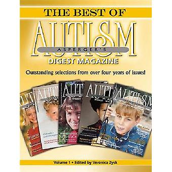 The Best of Autism-asperger's  -Digest Magazine - - Outstanding Selectio