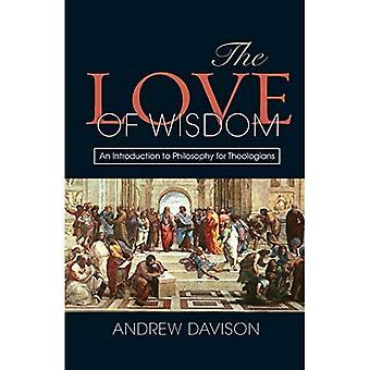 Kärlek till visdom: en introduktion till filosofi för teologer