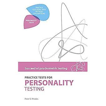 Öva tester för personlighet test (lyckas på psykometrisk testning)