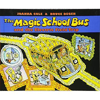Magic School Bus e il viaggio di campo elettrico (Magic School Bus (Sagebrush))