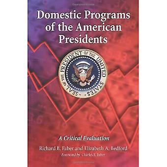 Hjemlige programmer amerikanske presidenter: en kritisk vurdering