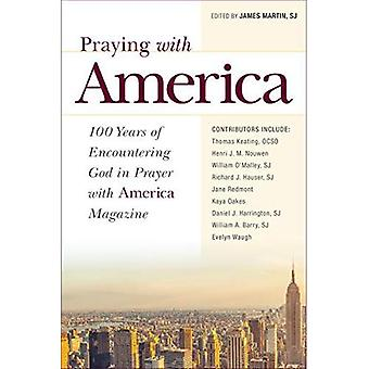 Praying with America: 100 Years of Encountering God in Prayer with America Magazine