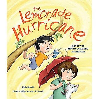 The Lemonade Hurricane: A Story about Mindfulness and Meditation