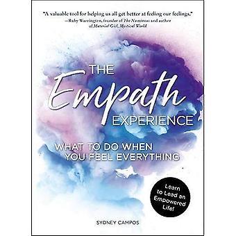 Empath kokemus: Mitä tehdä kun sinusta tuntuu kaiken
