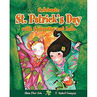 Celebrate St. Patrick's Day� with Samantha and Lola (Cuentos Para Celebrar / Stories to Celebrate) English Edition (Cuentos Para Celebrar / Stories To� Celebrate)