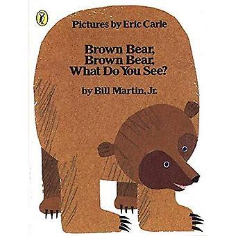Brun björn, brun Björn, vad vill du se?