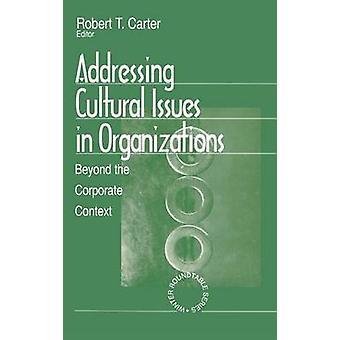 Kulturella frågor i organisationer utöver de företags sammanhanget av Carter & Robert T.