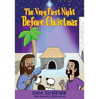 The Very First Night Before Christmas by Strickland & Sona