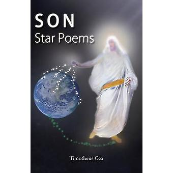 Son Star Poems by Cea & Timotheus