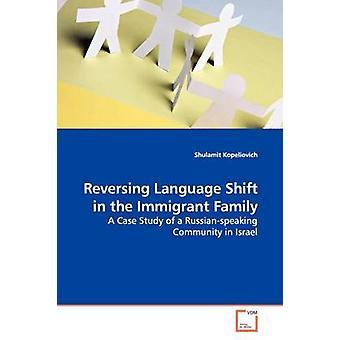 Spostamento di lingua della famiglia immigrata di inversione di Kopeliovich & Shulamit