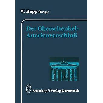 Der OberschenkelArterienverschlu by Hepp & W.