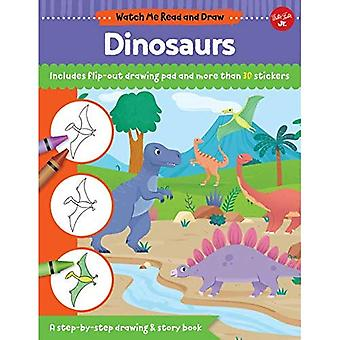 Watch Me Read and Draw: Dinosaurs: A step-by-step drawing & story book (Watch Me Read and Draw)