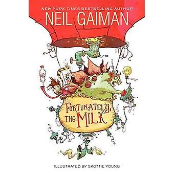Fortunately - the Milk by Neil Gaiman - Skottie Young - 9780062224088