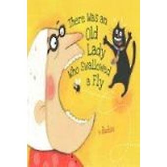 There Was an Old Lady Who Swallowed a Fly by Kheiriyeh - 978073584193