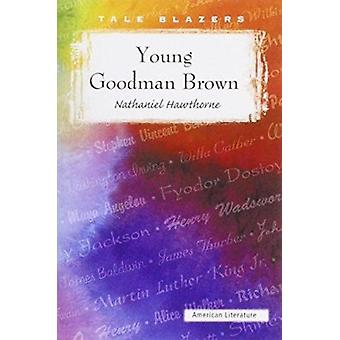 Young Goodman Brown by Nathaniel Hawthorne - 9780895989710 Book