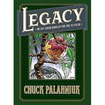Legacy - An Off-color Novella For You To Color by Chuck Palahniuk - 97