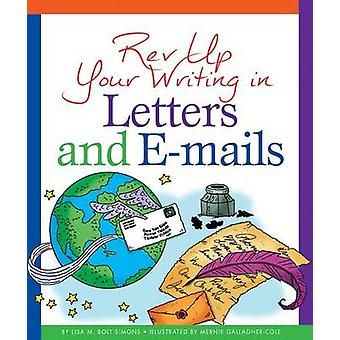 REV Up Your Writing in Letters and E-Mails by Lisa M Simons - Mernie