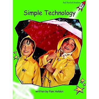 Simple Technology - Early - Level 4 (International edition) by Pam Hold