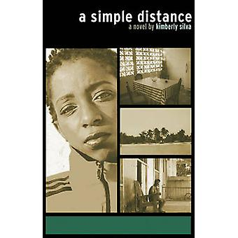 A Simple Distance by Kimberly Silva - 9781933354118 Book