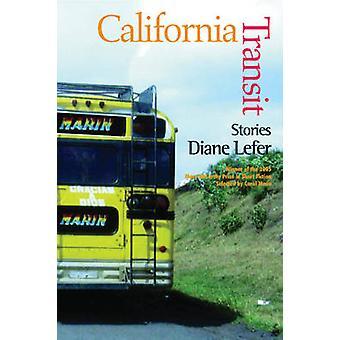 California Transit by Diane Lefer - Professor Carole Maso - 978193251