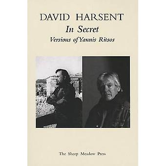 In Secret by Yannis Ritsos - David Harsent - 9781937679132 Book