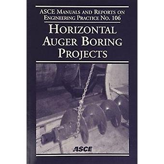 Horizontal Auger Boring Projects by American Society of Civil Enginee