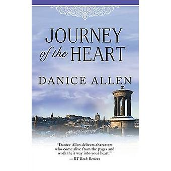 Journey of the Heart Wickham Brothers  Book Two by Allen & Danice