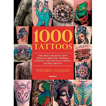 1000 Tattoos by Frederic Claquin